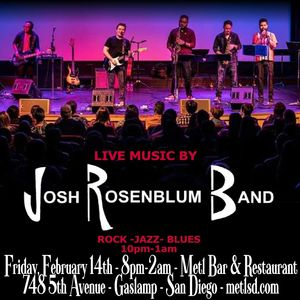Live Music by Josh Rosenblum Band 10pm-1am - No Cover