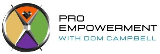 Pro Empowerment /  With Dom Campbell