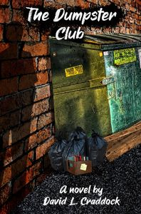 The Dumpster Club Young Adult Novel