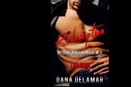 Redemption: A Mafia Romance (Blood and Honor, #3) by Dana Delamar