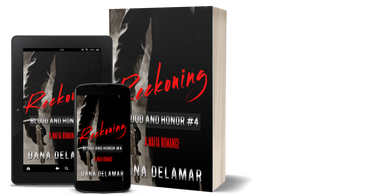 Reckoning: A Mafia Romance (Blood and Honor, #4) by Dana Delamar