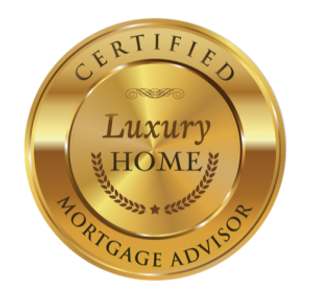 Certified Luxury Home Mortgage Advisor