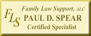 Family Law Support, PC           Paul D. Spear,CFLS