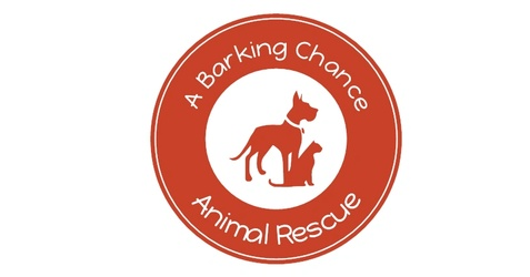 A Barking Chance Animal Rescue. Inc