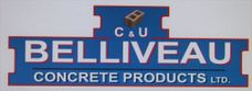 C&U  Belliveau Concrete Products Ltd.