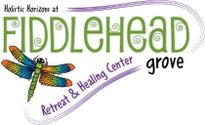 Holistic Horizons at Fiddlehead Grove Retreat and Healing Center