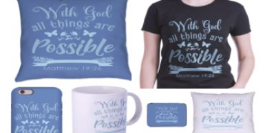 With God all things are possible shirts and products