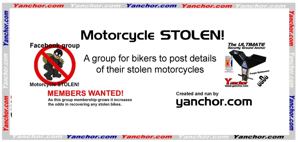 Motorcycle STOLEN!  Created by www.yanchor.com - The ultimate motorcycle security ground anchor