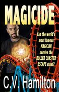 MAGICIDE, Las Vegas mystery by Carolyn V. Hamlton