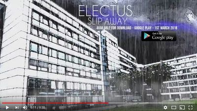 "ELECTUS Video Alert Sneak Peek! - ""Slip Away"""