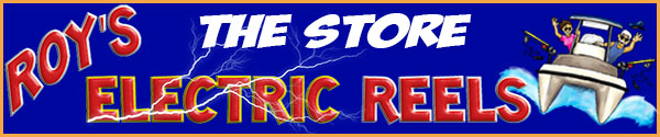 Roy's Electric Reels store