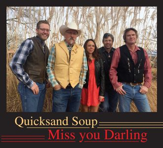 Miss You Darling, the original CD. Preview and Purchase at https://quicksandsoup.hearnow.com/