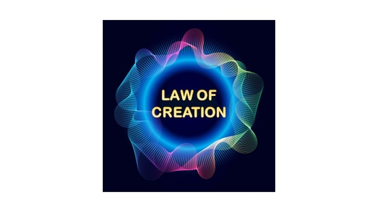 The Law of Creation