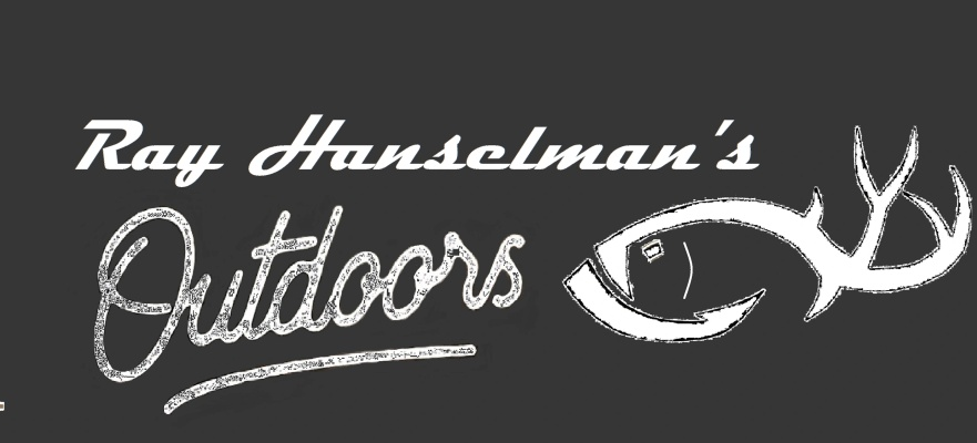 Ray Hanselman's  Outdoors