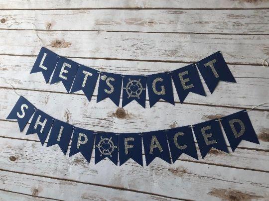 Nautical Bachelorette Party * Bachelorette Party Decorations Bachelorette Banner Let/'s Get Ship Faced Banner