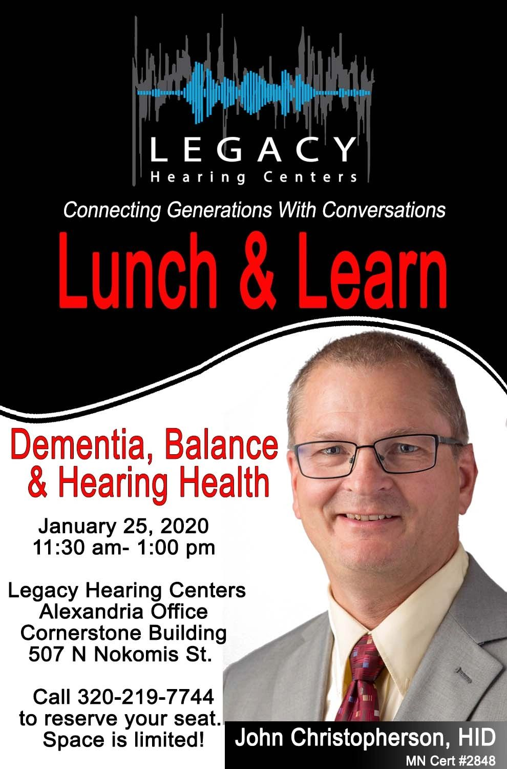Lunch and Learn on Dementia, Balance, & Hearing 320.219.7744 to reserve seat.