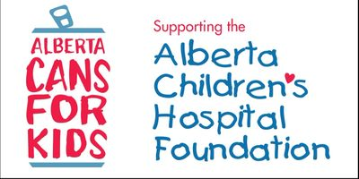 Alberta Cans for Kids, Supporting the Alberta Children's Hospital Foundation
