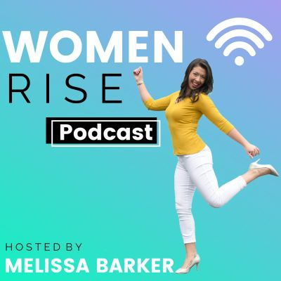 Women Rise Podcast