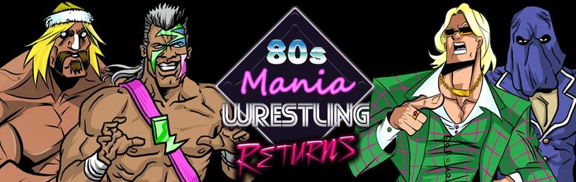 80s Mania Wrestling Returns free mobile wrestling game WWE AEW ROH