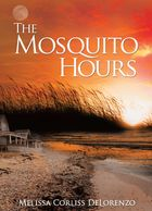 Melissa Corliss DeLorenzo The Mosquito Hours, novel, beach book, summer, Massachusetts, family,