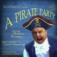 "Mickey Rooney starts in ""A Pirate Party"" and many other shows by David Messick."