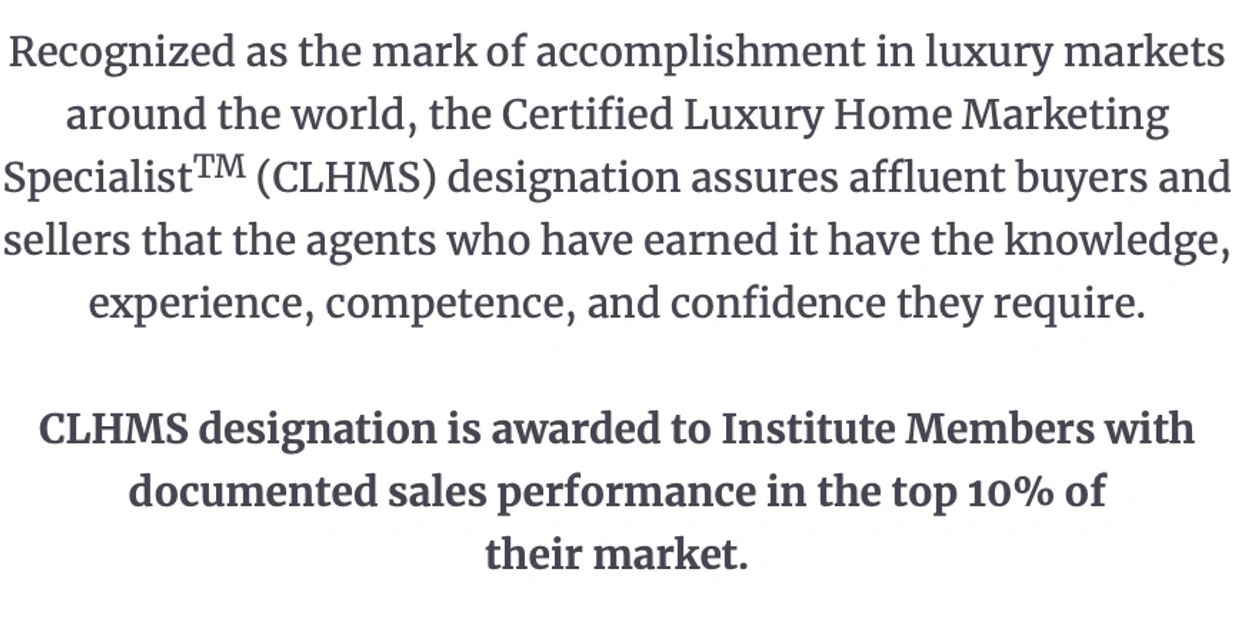 Certified Luxury Home Marketing Specialist designation for luxury homes.