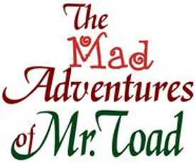 The Mad Adventures of Mr. Toad| Northern Starz Children's Theatre