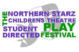 Student Directed Play Festival| Northern Starz Children's Theatre