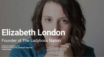 Ladyboss Nation Founder Liz London gives interview re: advice for female entrepreneurs women in busi