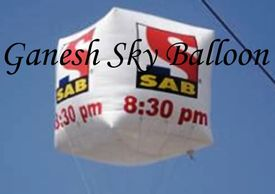 Sky Balloon Manufacturers in Amritsar, Sky Balloons, Advertising Balloon in Amritsar. Ganesh Balloon