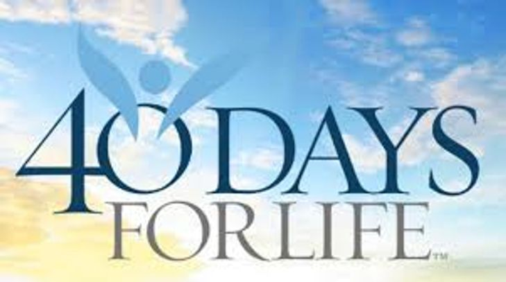 40 DAYS FOR LIFE IS SEPT 25 THRU NOV 3, 2019