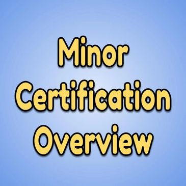 Minor Certification