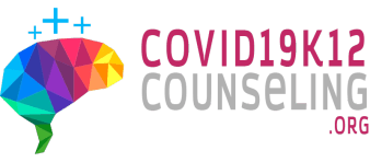 COVID-19 K-12 Counseling Resources