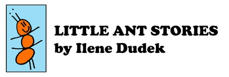 Little Ant Children's Books by Ilene Dudek