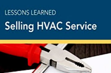Lessons Learned Selling HVAC Service Cover