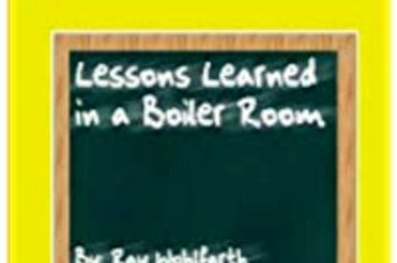 Lessons Learned in a Boiler Room Cover Image