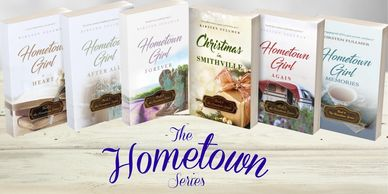 The Hometown Series features the ladies of Smithville, PA, a small town brimming with charm