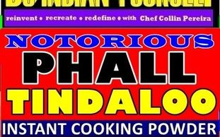 NOTORIOUS PHALL TINDALOO  by DIY DO INDIAN YOURSELF