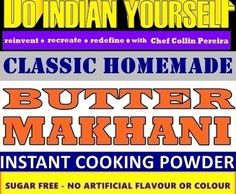 BUTTER MAKHANI USING DIY DO INDIAN YOURSELF SPICE POWDER