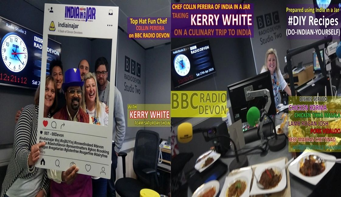 CHEF COLLIN PEREIRA TAKES KERRY WHITE OF BBC RADIO DEVON ON A CULINARY TOUR OF INDIA