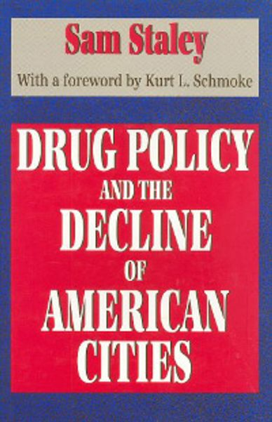 A book on the impact of the illegal drug trade on urban economic development and redevelopment