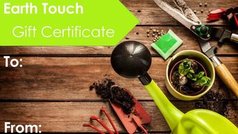 garden gift certificate, gift card, Earth Touch gift certificate