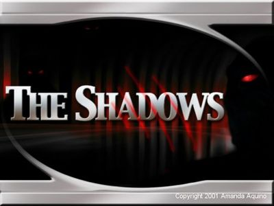 """The Shadows"" as they are known by others and elsewhere..."