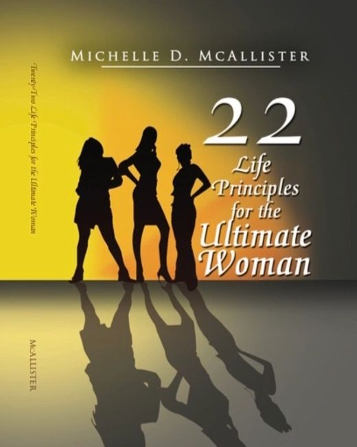22 Life Principles for the Ultimate Woman