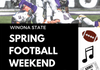 Join us for SPRING FOOTBALL WEEKEND in Winona