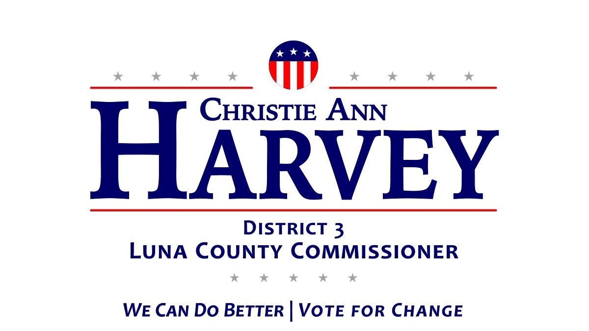 Christie Ann Harvey for Luna County Commissioner District 3