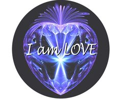 "'I AM LOVE'   2.25"" x 2.25"" button badge with pin. PURPLE HEART"