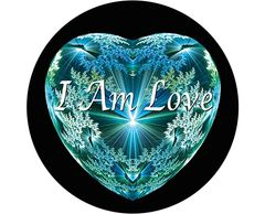 "'I AM LOVE'   2.25"" x 2.25"" button badge with pin. YOU ARE HERE"