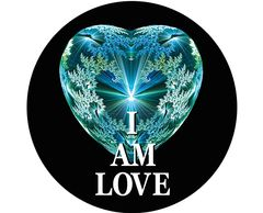 "'I AM LOVE'   2.25"" x 2.25"" button badge with pin. YOU ARE HERE 2"