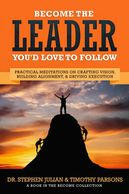 Front cover of become the leader you'd love to follow